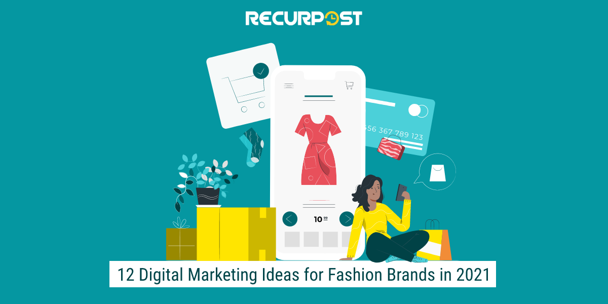 12-Digital-Marketing-ideas-for-Fashion.png