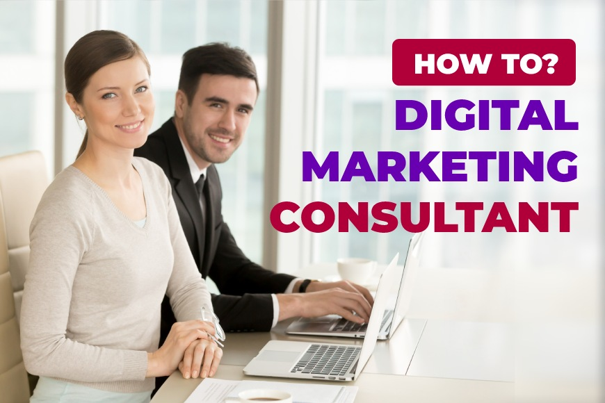 how-to-be-a-digital-marketing-consultant.jpg