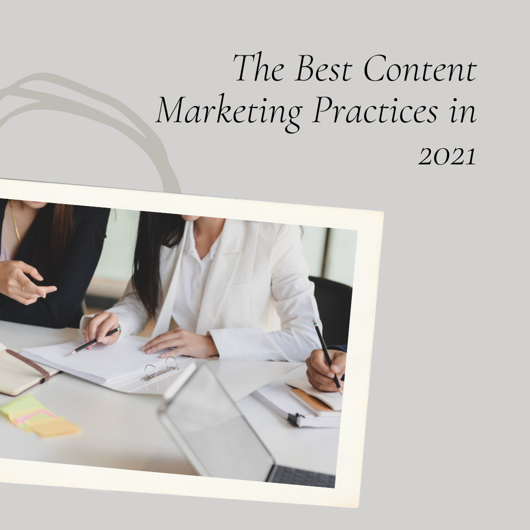 The-Best-Content-Marketing-Practices-in-2021.png