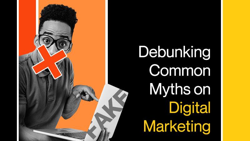Debunking-Common-Myths-on-Digital-Marketing.jpg