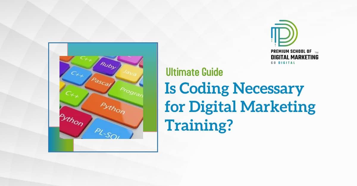 Is-Coding-Necessary-for-Digital-Marketing-Training-1.jpg