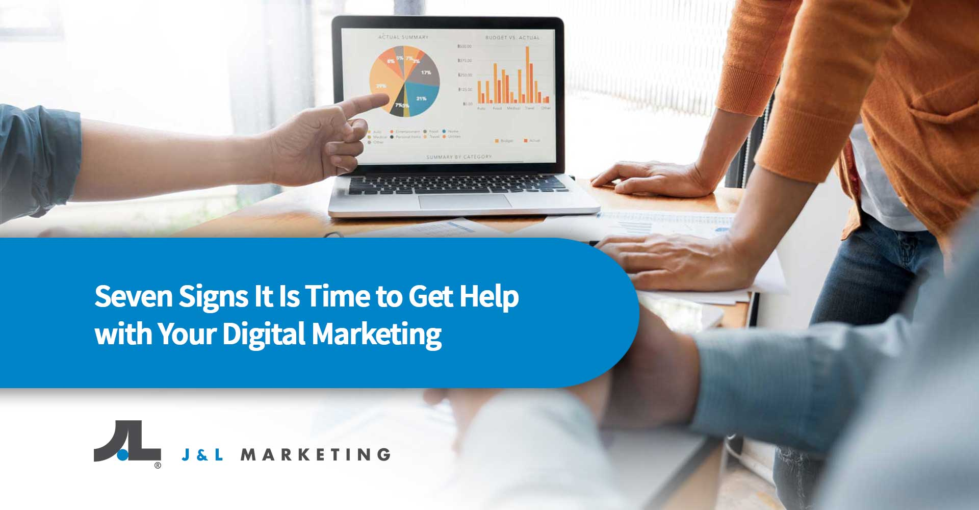 Seven-Signs-It-Is-Time-to-Get-Help-with-Your-Digital-Marketing.jpg