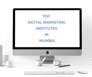 Top-Digital-Marketing-Institutes-in-Mumbai-300×251.jpg