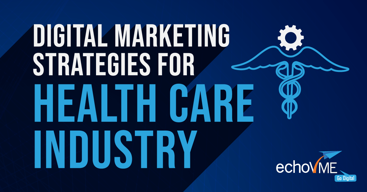 Digital-Marketing-Strategies-For-the-Healthcare-Industry.png